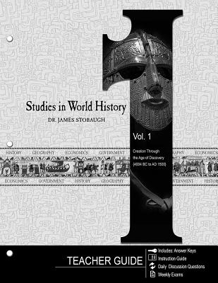 Image for Studies in World History, Vol 1: Creation Through the Age of Discovery - Teacher Guide (6th-8th Grade, 1st Grade)