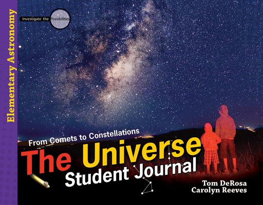 The Universe (Student Journal), Tom Derosa, Carolyn Reeves