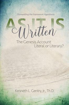 Image for As It Is Written: The Genesis Account Literal or Literary?