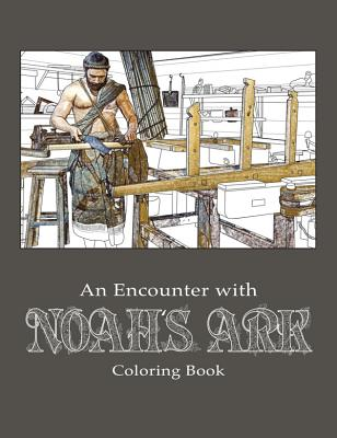 Image for An Encounter with Noah's Ark Coloring Book