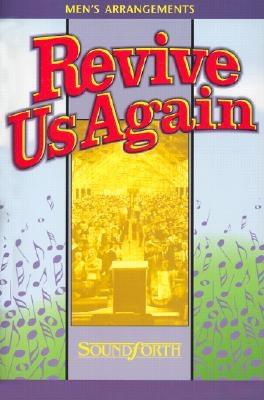 (092510) Revive Us Again: TTBB