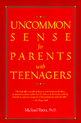 Image for Uncommon Sense for Parents with Teenagers