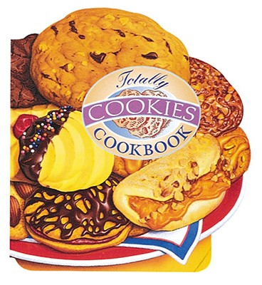 Totally Cookies Cookbook (Totally Cookbooks), Siegel, Helene; Gillingham, Karen