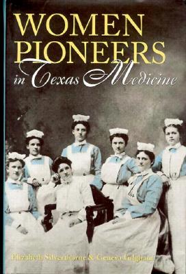 Image for Women Pioneers in Texas Medicine