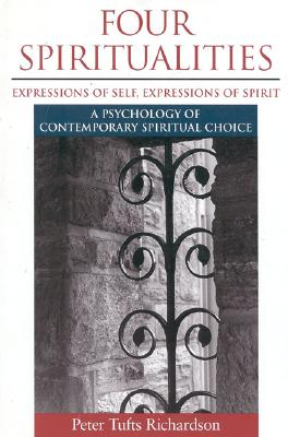 Image for Four Spiritualities: Expressions of Self, Expression of Spirit