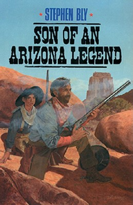 Image for Son of an Arizona Legend (The Legend of Stuart Brannon, Book 6)