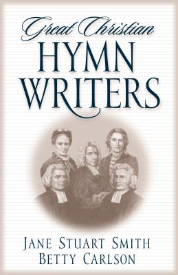 Image for Great Christian Hymn Writers