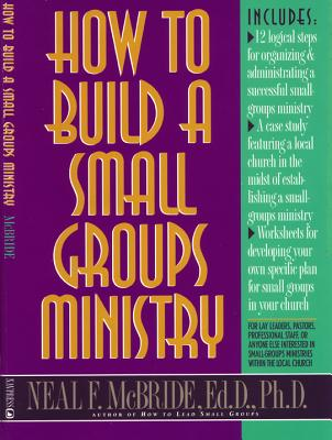 Image for How to Build a Small-Groups Ministry (Good Sense)