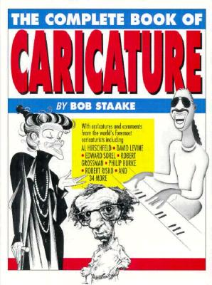 The Complete Book of Caricature, Staake, Bob