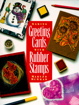Image for Making Greeting Cards With Rubber Stamps