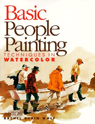 Image for Basic People Painting: Techniques in Watercolor (Basic Techniques)