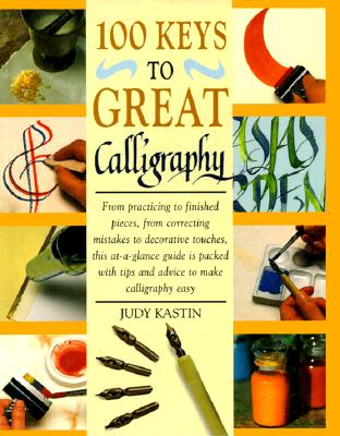Image for 100 Keys to Great Calligraphy