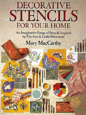 Image for Decorative Stencils for Your Home: An Imaginative Range of Stencils Inspired by the Arts & Crafts Movement