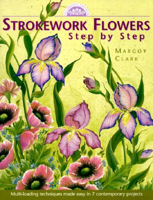 Image for Strokework Flowers : Step by Step