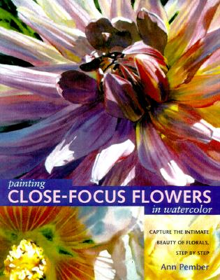 Image for Painting Close-Focus Flowers in Watercolor