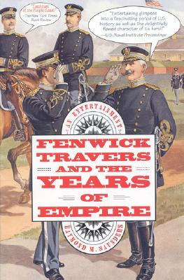Image for Fenwick Travers and the Years of Empire: An Entertainment