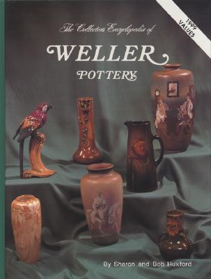 Image for COLLECTOR'S ENCYCLOPEDIA OF WELLER POTTERY, THE