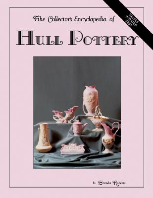 Image for The Collector's Encyclopedia of Hull Pottery