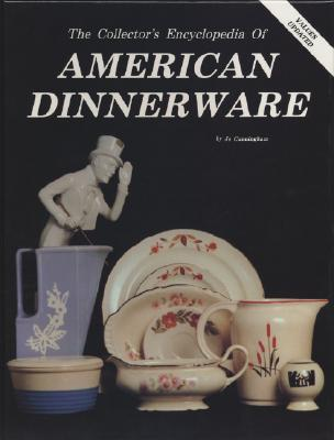 Image for COLLECTOR'S ENCYLOPEDIA OF AMERICAN DINNERWARE