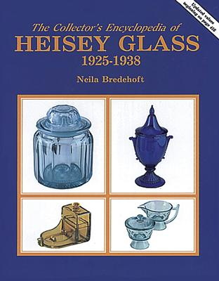 Image for Collector's Encyclopedia of Heisey Glass 1925-1938/With Price Guide