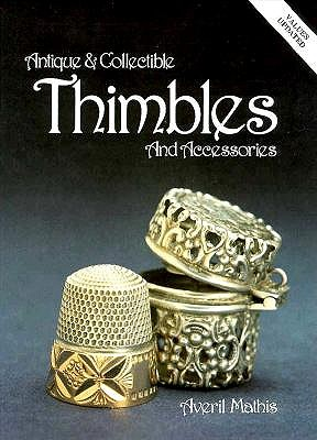 Image for ANTIQUE AND COLLECTIBLE THIMBLES