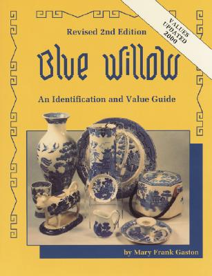 Image for Blue Willow (Gaston's Blue Willow)