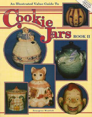 Image for An Illustrated Value Guide to Cookie Jars (Book II)