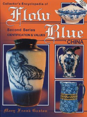 Image for Collectors Encyclopedia of Flow Blue China