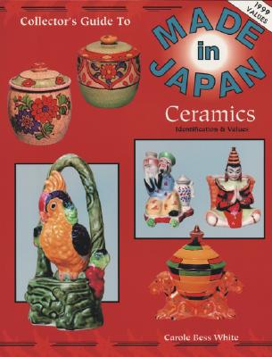 Image for The Collector's Guide to Made in Japan Ceramics: Identification & Values