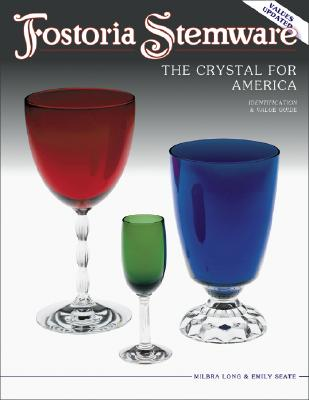 Image for Fostoria Stemware: The Crystal for America