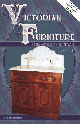 Image for Victorian Furniture: Our American Heritage, Book II