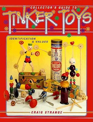 Image for COLLECTOR'S GUIDE TO TINKER TOYS