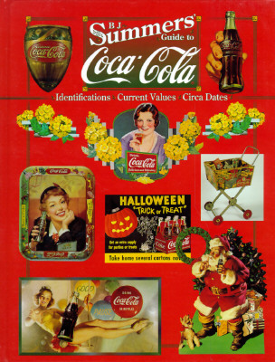 Image for B.J. SUMMERS' GUIDE TO COCA-COLA