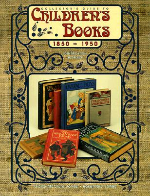Image for Collector's Guide to Children's Books, 1850 to 1950: Identification & Values
