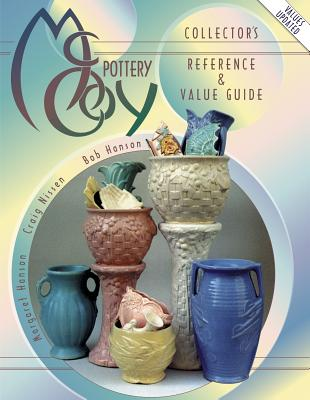 MCCOY POTTERY : REFERENCE & VALUE GUIDE, BOB HANSON