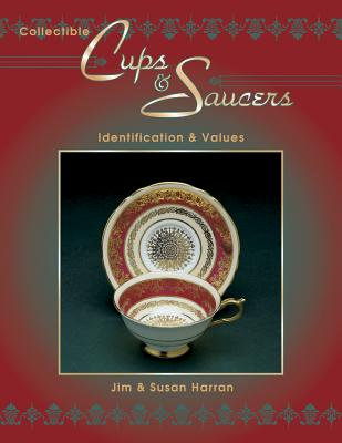 Collectible Cups & Saucers, Harran, Jim; Harran, Susan