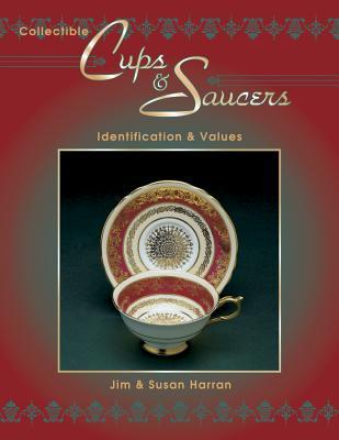Collectible Cups & Saucers, Harran, Jim; Harran, Susan