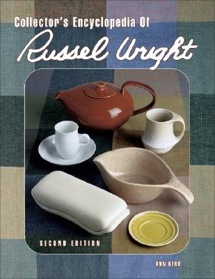 Image for Collector's Encyclopedia of Russel Wright (Collector's Encyclopedia of Russel Wright)