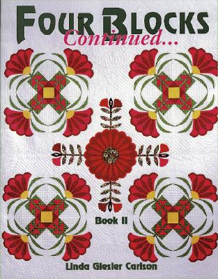 Four Blocks Continued.....: Book II, Carlson, Linda Giesler