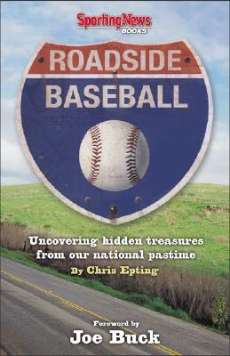 Image for Roadside Baseball: Uncovering Hidden Treasures fr