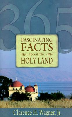 Image for 365 Fascinating Facts About the Holy Land