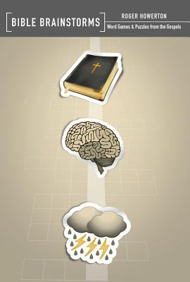 Image for Bible Brainstorms: Word Games & Puzzles from the Gospels