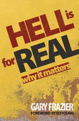 Image for Hell Is for Real: Why Does It Matter?
