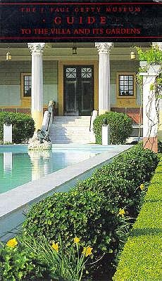 Image for The J. Paul Getty Museum Guide to the Villa and Its Gardens