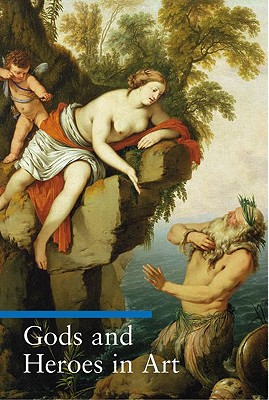 Gods and Heroes in Art (Guide to Imagery Series), Lucia Impelluso