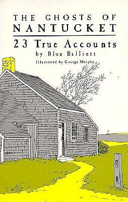 Image for The Ghosts of Nantucket: 23 True Accounts