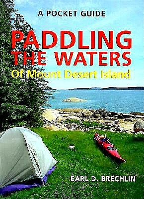 Image for A Pocket Guide To Paddling The Waters Of Mt. Deser