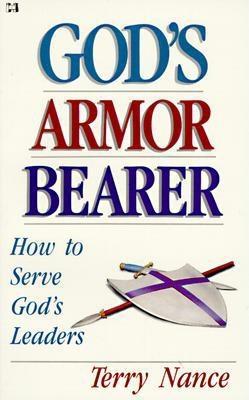 God's Armor Bearer: How to Serve God's Leaders