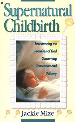 Image for Supernatural Childbirth
