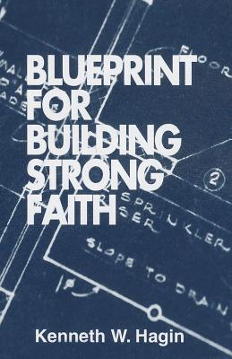 Image for Blueprint for Building Strong Faith